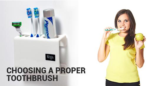 Choosing Right Tooth Brush